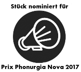 Stück nominiert für Prix Phonurgia Nova 2017